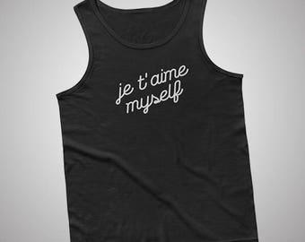 Je taime Myself Tank / T-Shirt