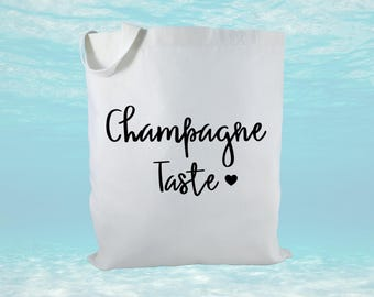 Champagne Taste Canvas Tote Bag, Party Bag, Party Favor Bag, Gift Bag, Housewarming Gift, Women's Gift, Bridesmaid Gift