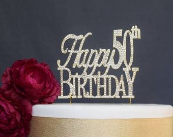 Happy 50th Birthday GOLD Birthday Rhinestone Cake Topper - Premium Quality Sparkly Crystal Rhinestones - Crystals Securely Attached