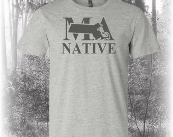 Massachusetts Native Shirt, Native Massachusetts Shirt, Massachusetts Shirt, MA Shirt, Massachusetts State Shirt