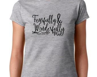 Fearfully & Wonderfully made -fitted Tshirt