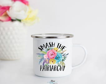 Smash The Patriarchy Camp Mug, Feminist Enamel Mug, Smash The Patriarchy Enamel Mug, Feminist Mug, Outdoor Gift for Feminist, Male Tears Mug