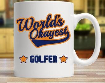 World's okayest golfer, Gift for golfers, Funny golfer mug, World's okayest golfer gift, Golf mug, Fathers day golf mug, Golf gift for dad