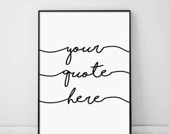 Custom Quote, Calligraphy Custom Quote, Custom Typography, Custom Quote, Typography Quote, Printable Custom, Typography Black and White