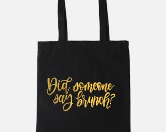 Did someone say brunch? Tote | Foil Tote | Brunch