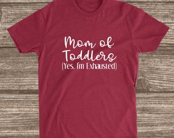 Mom of Toddlers Cardinal Red Unisex T-shirt - Toddler Mom T-shirts - Mom Shirts - Women's Shirts