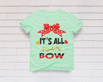 Bow svg, Its all about my bow svg, Girl svg, Sister svg, Little sister svg, Bow clipart, Princess svg, Cricut, Cameo, Svg, DXF, Png, Pdf Eps