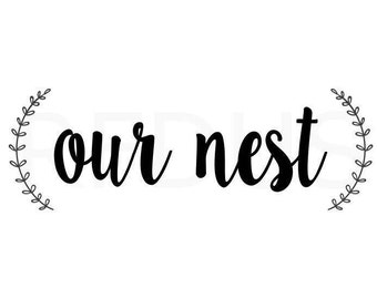 out nest svg, sorry about the mess we live here svg, cricut file, wreath svg, home svg, farmhouse svg, farm svg, country svg, kitchen svg