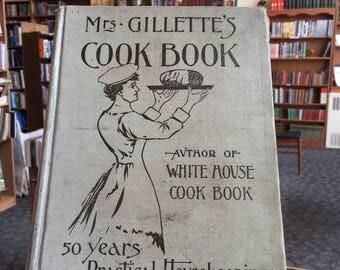 1908 Ms. Gillette's Cookbook Antique Book