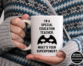 Special Education Teacher Gifts, Teacher Appreciation Gift,  What's Your Superpower Mug, Special Education Teacher Mug, Teaching Mug
