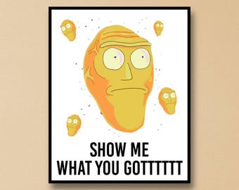 Rick and Morty Inspired Wall Art, Big Head Invader Wall Art, Rick and Morty Art Print, Rick and Morty Show me what you got Wall Art Print