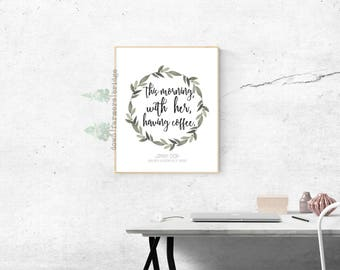 Johnny Cash Print, Floral Print, This Morning With Her Having Coffee, Digital Print, Coffee Print, Johnny Cash Quote, Wedding Printables
