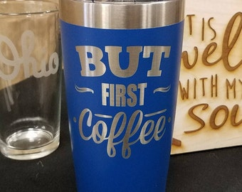 But First Coffee Stainless Steel Tumbler