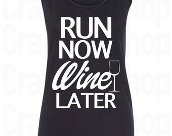 Run Now Wine Later Shirt. Run Now Wine Later Tank Top. Running Tank. Workout Tank Top. Women's racerback Tank Top . Running Shirt. S - 2XL.