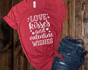 Valentine Shirt, Love Kisses Valentine Wishes Shirt, Valentine Shirt, XOXO, Cupid, Valentine, Graphic Tee,Shirt, Women's Valentine Shirt,