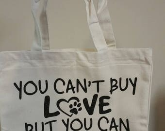 You Can'tBuy Love But You Can Rescue It bag