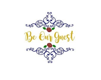 Be Our Guest Beauty and the Beast Belle SVG