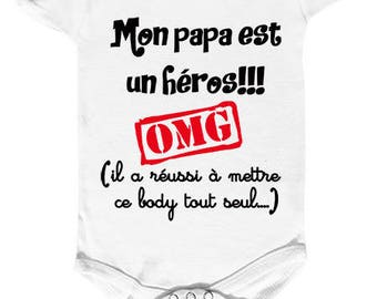 "Bodysuit funny ""My Daddy is a hero..."""