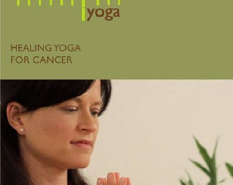 Gentle Healing Yoga for Cancer Patients and Survivors