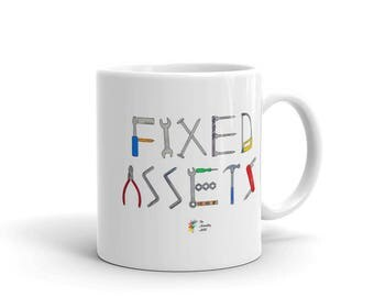 Accounting Mug Fixed Assets, Accountant Mug, Funny Accountant Gift, Accounting Humor, CPA Mug, Accounting Gift, CPA Gift, Office Mug