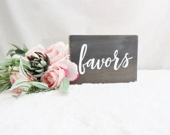 Favors Sign for Wedding. Favors Table Wedding Sign. Wedding Favors Table Sign. Rustic Wedding Signs. Rustic Wedding Decor. Signs for Wedding