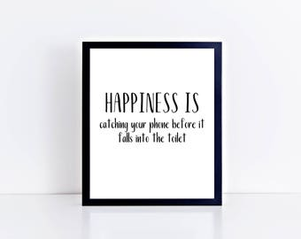 Printable home decor - printable wall art - digital wall art - happiness is quote