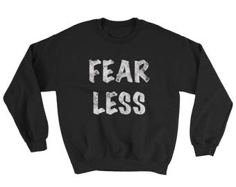 Fear Less distressed Spartees Sweatshirt