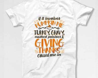 Funny Thanksgiving Shirt Turkey T Shirt Holiday Gifts For Thanksgiving Clothes Thanksgiving Dinner Turkey Holiday Outfit Ladies Tee TEP-46