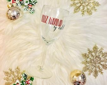 Feliz Navidad Y'all Wine Glass