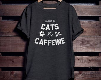 Powered by Cats Caffeine T-Shirt - Cat Mom Shirt - Funny Coffee Shirt - Caffeine Cat Lover Gift - Birthday Gift Ideas - Brunch Shirt