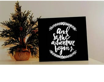 And So The Adventure Begins Wall Art Sign 12x 11.5
