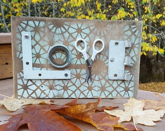 LOVE Sign with repurposed hardware.