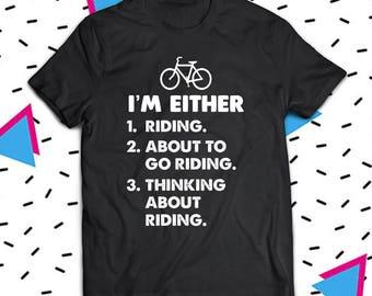 Cycling Shirt, Riding Bicycle Shirt, Cycling T-Shirt, Funny Cycling Shirts, Cyclist Shirt, Gift For Cyclist, Bicycle Shirt, Bicycle T-Shirt