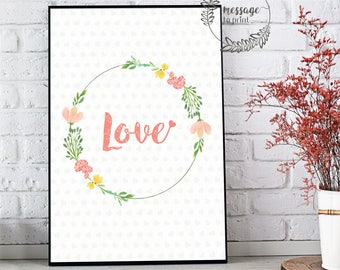 Printable Love Poster •  Decoration • digital file