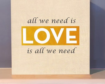 Tiny Wood Block - All We Need is Love on Wooden Wall Art.  Positive inspiration.  Inspirational gift.