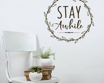 Stay Awhile Wall Decal | Guest Room Decor | Wreath Decal | Entryway Decor | Kitchen Decor