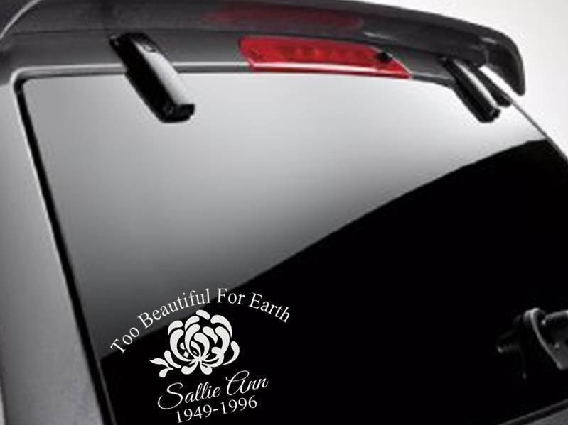 Too Beautiful For Earth Memorial Car DecalTruck DecalSUV - Cool car decals designpersonalized whole car stickersenglish automotive garlandtc