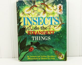 Insects Do the Strangest Things by Leonora and Arthur Hornblow, 1968 Random House Step Up Book