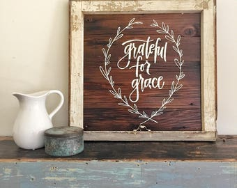 GRATEFUL for GRACE- Reclaimed Barn Wood Sign- Antique Window Frame- In Stock- OOAK