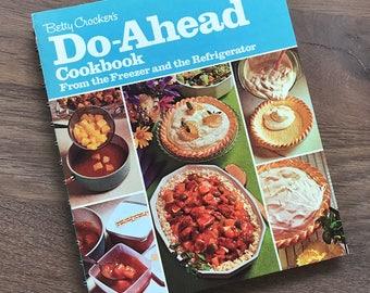 Vintage Cookbook 1974 Betty Crocker's Do-Ahead Cookbook  Spiral bound