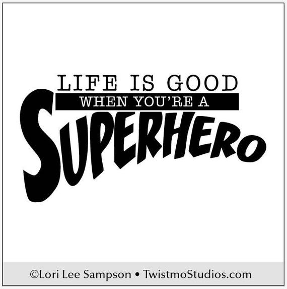 Superhero Wall Decal Inspirational Quote Boys Room Decal - Superhero wall decals for girls
