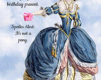 Marie Antoinette, Postcard, Spoiler Alert, It's Not A Pony, Birthday Card, Birthday Present, Funny Postcard, Pretty Girl Postcards