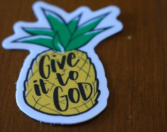 """Set of 5 2"""" """"Give it to God"""" Stickers Pineapple Stickers 