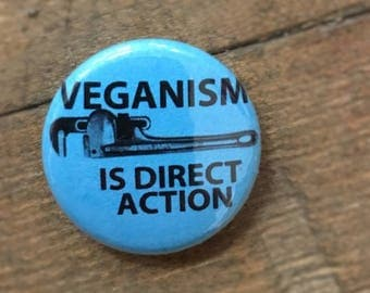 """Veganism is Direct Action - 1"""" Button (Blue)"""