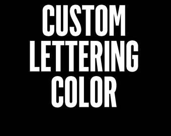 ADD ON - Change Lettering Color
