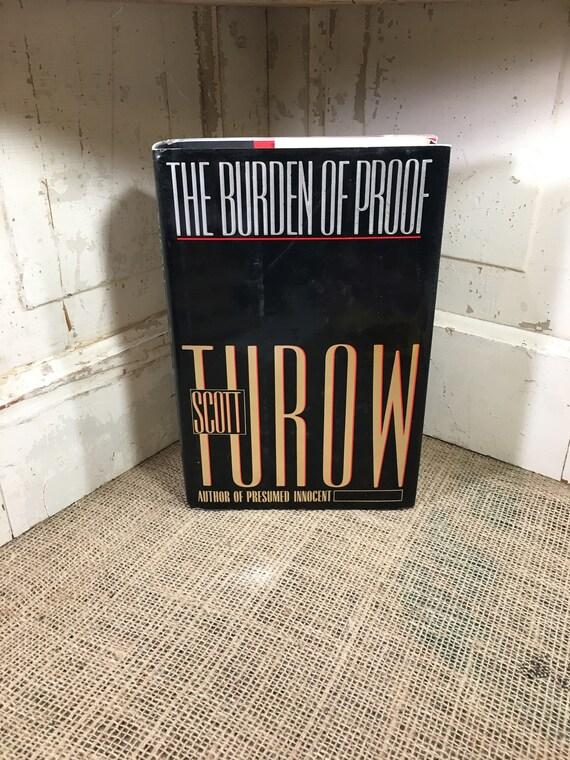 The Burden of Proof written by Scott Turow, vintage hardback book, book collectors, bookworm gifts, Scott Turow book, vintage books