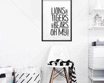Lions and Tigers and Bears, Oh My! || lions and tigers, wizard of oz, Nursery art, nursery decor, animal prints, kids art, safari prints, A3