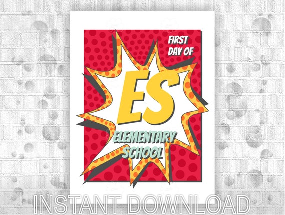 Printable poster First Day of Elementary School - instant download