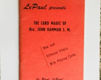 Vintage Magic Book: The Card Magic of Bro. John Hamman S.M./ By Paul LePaul/ Original 1958 Edition/ Magician's Estate