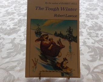 Book Young Adult book Ages 8 to 12 THE TOUGH WINTER By Robert Lawson